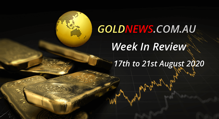 gold news week review 17 to 21 august 2020